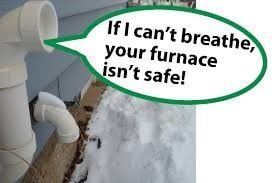 """A vent saying """"If I can't breathe your furnace isn't safe!"""""""
